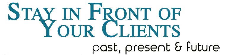 StayInFrontofYourClients